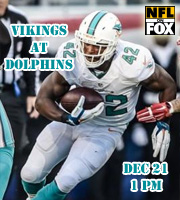 Vikings at Dolphins @ 1 pm EST (FOX)
